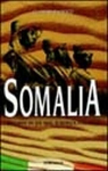 Somalia. Ricordi di un mal d'Africa italiano - Claudio Pacifico pdf epub