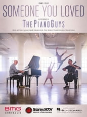 Someone You Loved Sheet Music Arranged by The Piano Guys