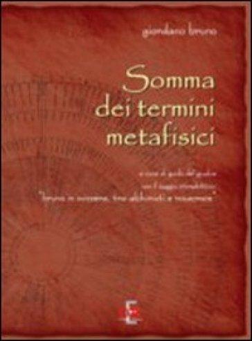 Somma dei termini metafisici - Giordano Bruno | Rochesterscifianimecon.com