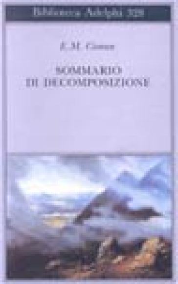 Sommario di decomposizione - Emile Michel Cioran pdf epub