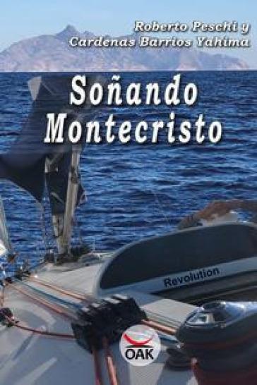 Sonando Montecristo. Ediz. a caratteri grandi - Roberto Peschi  