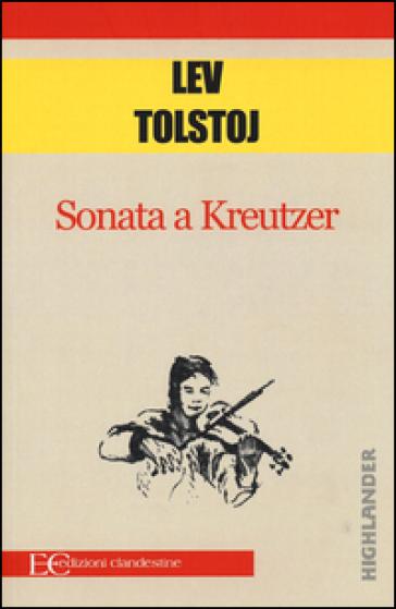 Sonata a Kreutzer - Lev Nikolaevic Tolstoj | Kritjur.org
