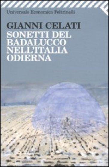 Sonetti del Badalucco nell'Italia odierna - Gianni Celati | Thecosgala.com