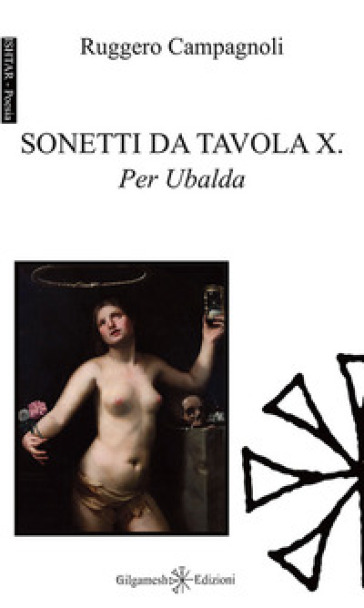Sonetti da Tavola X. Per Ubalda - Ruggero Campagnoli |