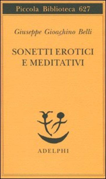Sonetti erotici e meditativi - Giuseppe Gioachino Belli   Kritjur.org