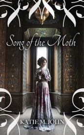 Song of The Moth