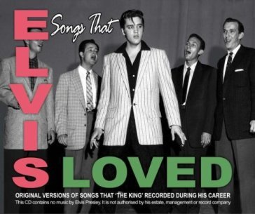 Songs elvis loved