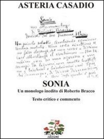 «Sonia» un monologo inedito di Roberto Bracco. Testi critico e commento - Asteria Casadio | Rochesterscifianimecon.com