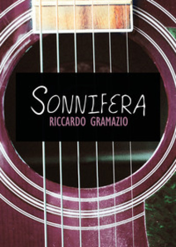 Sonnifera - Riccardo Gramazio |