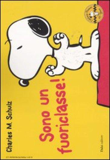 Sono un fuoriclasse! Celebrate Peanuts 60 years. Vol. 22 - Charles Monroe Schulz  