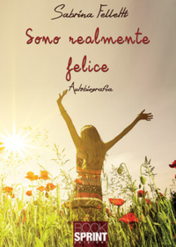 Sono realmente felice - Sabrina Felletti | Kritjur.org