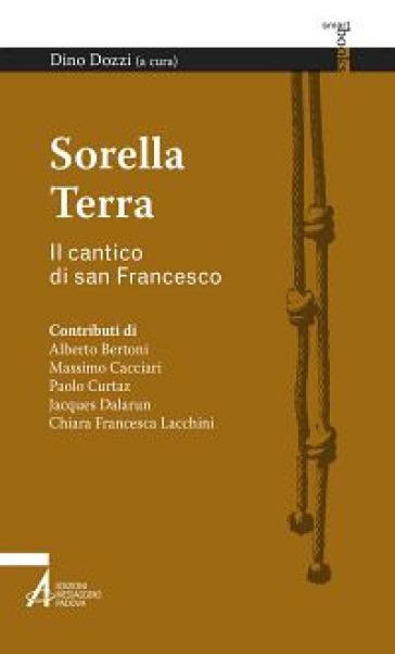 Sorella terra. Il cantico di san Francesco - D. Dozzi | Kritjur.org
