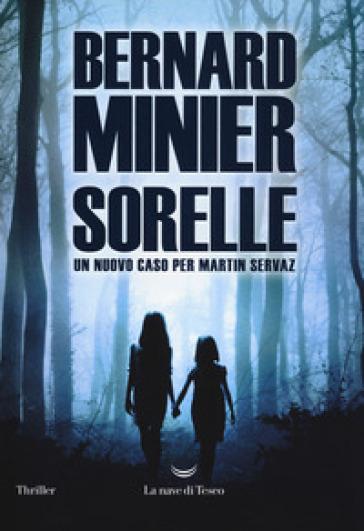 Sorelle - Bernard Minier   Thecosgala.com