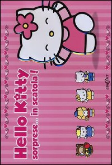 Sorprese... in scatola! Hello Kitty (3 vol.)