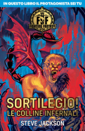 Sortilegio! Le colline infernali. Fighting fantasy
