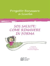 Sos Salute: Come Rimanere in Forma
