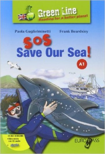 Sos: save aur sea! Con espansione online. Con CD Audio