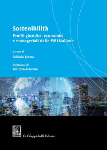 Sostenibilità. Profili giuridici, economici e manageriali delle PMI italiane - F. Massa   Thecosgala.com