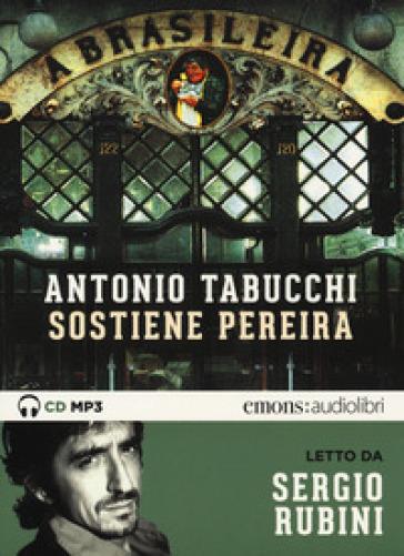 Sostiene Pereira letto da Sergio Rubini - Antonio Tabucchi | Kritjur.org