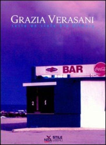 Sotto un cielo blu diluvio. Con CD Audio - Grazia Verasani | Ericsfund.org