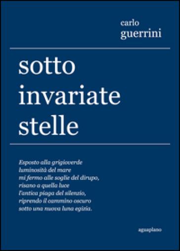 Sotto invariate stelle - Carlo Guerrini  