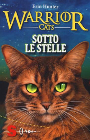 Sotto le stelle. Warrior cats - Erin Hunter | Jonathanterrington.com