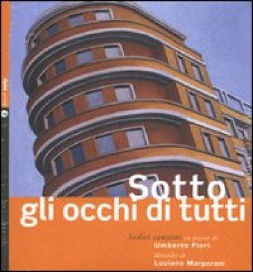 Sotto gli occhi di tutti-Before everyone's eyes. Con CD Audio - Piero Sidoti | Ericsfund.org