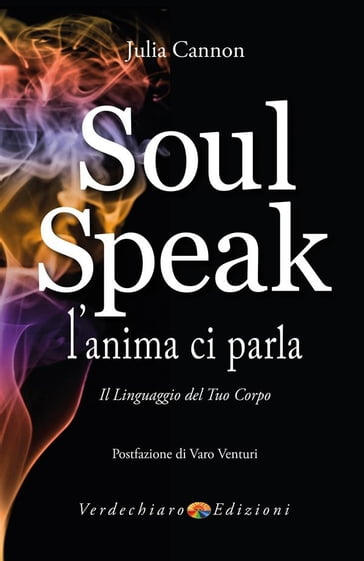 Soul Speak - L'anima ci Parla