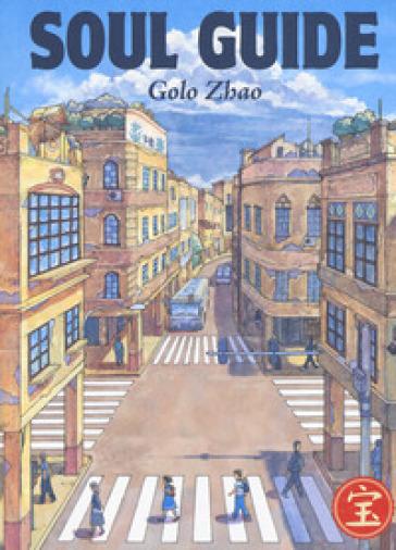 Soul guide - Golo Zhao |