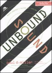 Sound unbound. Musica digitale e cultura del sampling