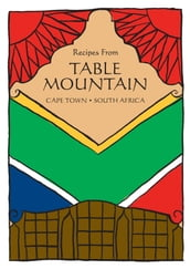 South African Cookbook: Recipes From Table Mountain