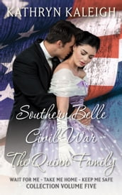 Southern Belle Civil War - The Quinn Family