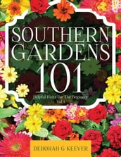 Southern Gardens 101