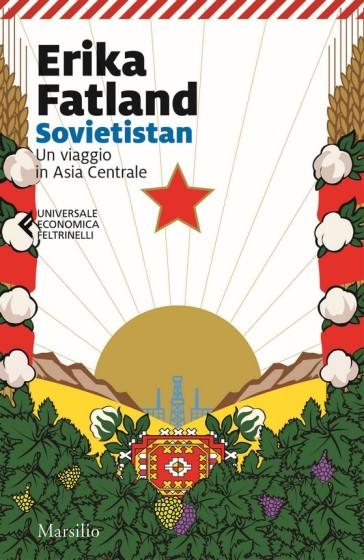 Sovietistan. Un viaggio in Asia centrale - Erika Fatland | Thecosgala.com