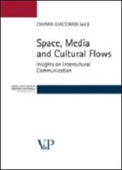 Space, media and cultural flows. Insights on intercultural communication