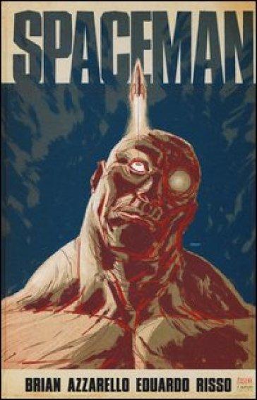 Spaceman - Brian Azzarello pdf epub