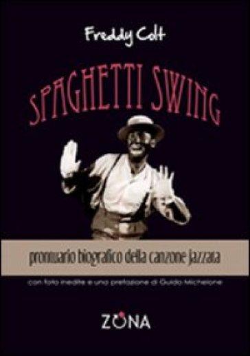 Spaghetti swing - Freddy Colt |