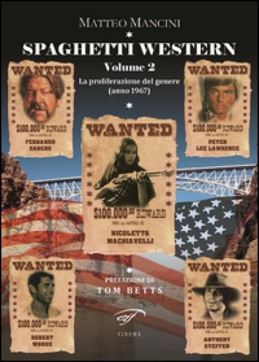 Spaghetti western. La proliferazione del genere (anno 1967). 2. - Matteo Mancini   Rochesterscifianimecon.com