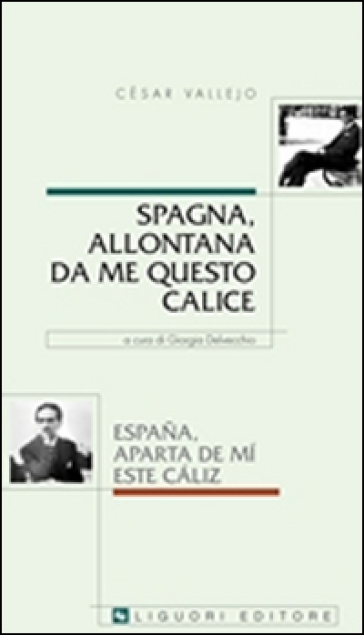 Spagna, allontana da me questo calice - César Vallejo |