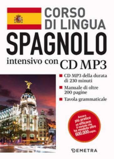 Spagnolo. Corso di lingua intensivo. Con CD Audio formato MP3 - J. Del Carmen |