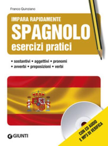 Spagnolo. Esercizi pratici. Con CD Audio - Franco Quinziano | Ericsfund.org