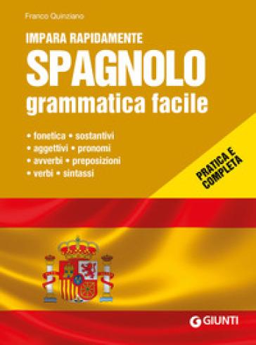 Spagnolo. Grammatica facile - Franco Quinziano pdf epub