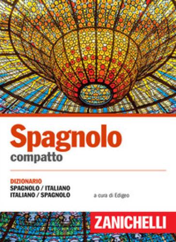 Spagnolo compatto dizionario spagnolo italiano italiano for Traduzione da spagnolo a italiano