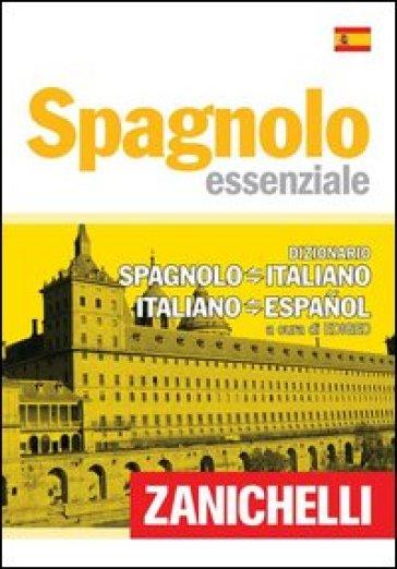Spagnolo essenziale. Dizionario spagnolo-italiano, italiano-spagnolo. Ediz. bilingue - Edigeo |