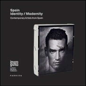 Spain. Identity/Modernity. Contemporary artists from Spain