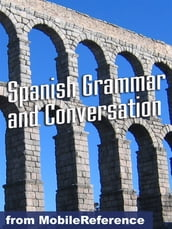 Spanish Grammar And Conversation Study Guide (Mobi Study Guides)