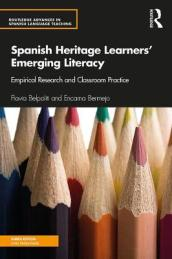 Spanish Heritage Learners  Emerging Literacy