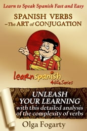 Spanish Verbs - The Art of Conjugation