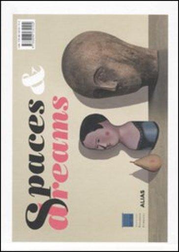 Spazi e sogni-Spaces and dreams. Catalogo della mostra (Firenze, 28 febbraio-18 luglio 2010). Ediz. bilingue - L. Fantoni |