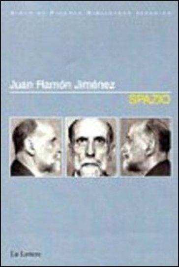 Spazio. Ediz. multilingue - Juan Ramon Jiménez | Kritjur.org